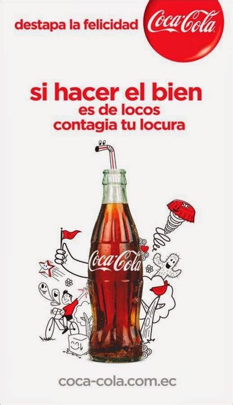 Copy Publicitario: DESTAPA LA FELICIDAD, COCA COLA