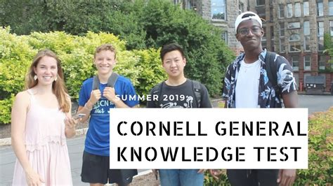 CORNELL STUDENTS  GENERAL KNOWLEDGE PUT TO THE TEST   YouTube