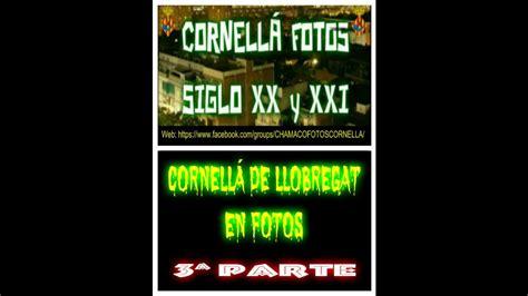 CORNELLÁ DE LLOBREGAT EN FOTOS 3ª PARTE   YouTube