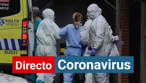 Coronavirus en España, noticias de última hora: el ...