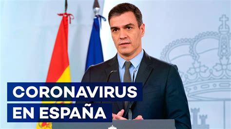 Coronavirus en España: Pedro Sánchez anuncia el plan de ...