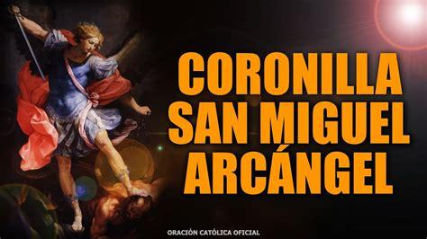 Coronilla a San Miguel Arcángel/ORACIÓN CATÓLICA   YouTube