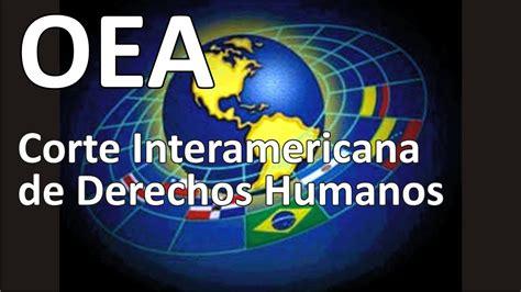 Corte Interamericana de Derechos Humanos de la OEA en ...