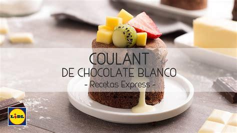 Coulant de Chocolate Blanco   Recetas Express   YouTube