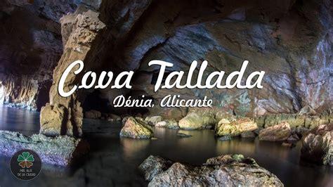 Cova Tallada  Dénia, Alicante    YouTube