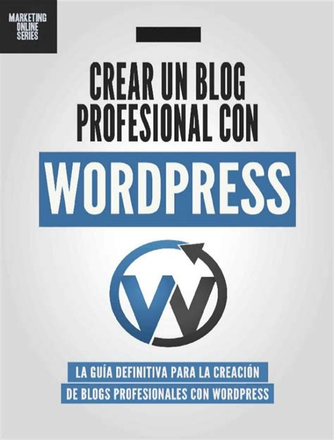 Crear blog profesional con wordpress