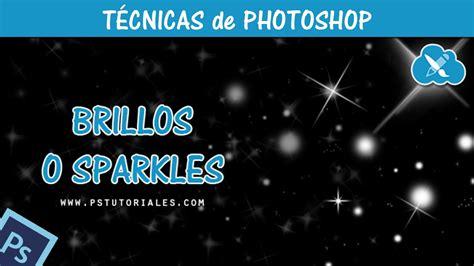 Crear brillos o sparkles   Photoshop Tutorial Español ...