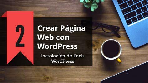 Crear Página Web con WordPress: Instalación Pack WordPress ...