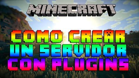 CREAR UN SERVIDOR DE MINECRAFT CON PLUGINS   YouTube