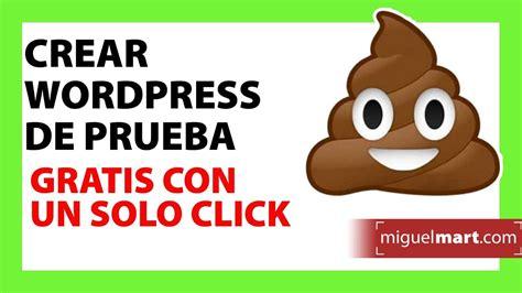 Crear WORDPRESS DE PRUEBA gratis con un clic Español 2018 ...