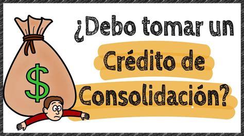 Crédito de consolidación | ¿Cuándo consolidar tus deudas ...