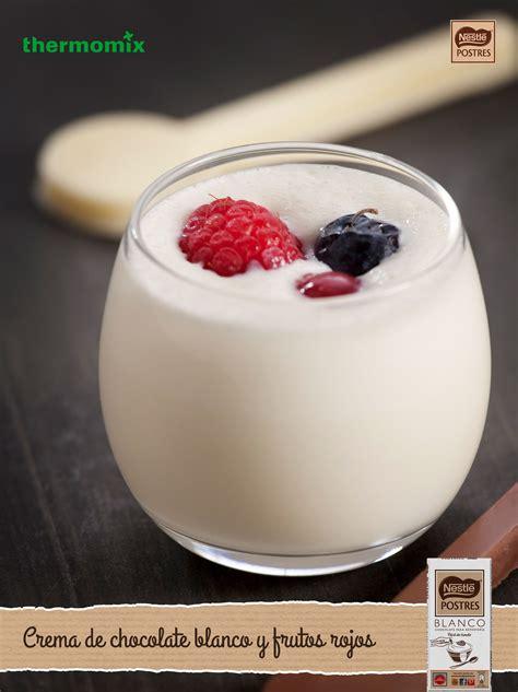 Crema de chocolate blanco y frutos rojos con Thermomix ...