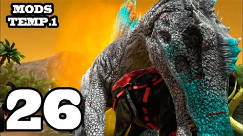 CRIATURAS GIGANTES!! ARK: Survival Evolved #26 Con Mods ...