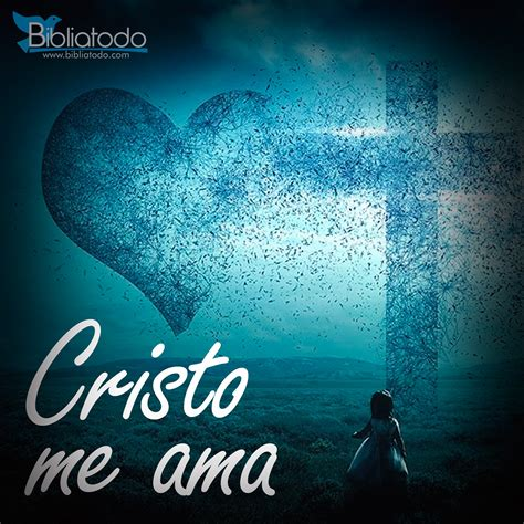 Cristo me ama | IMÁGENES CRISTIANAS