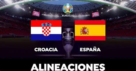 Croacia España Hoy : Sigue en vivo el resultado del ...