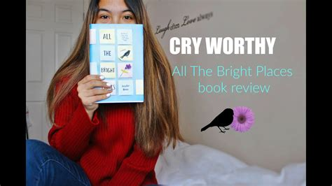 CRY WORTHY: All The Bright Places Book Review   YouTube