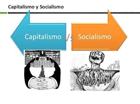 Cuadros comparativos entre Capitalismo y Socialismo ...