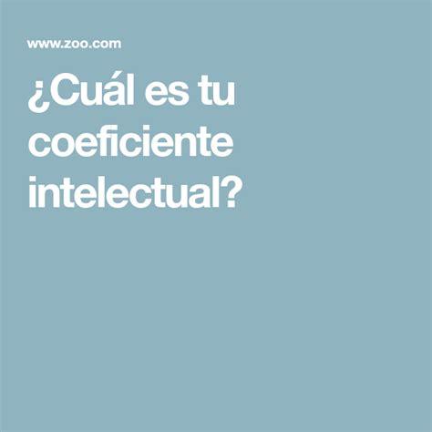 ¿Cuál es tu coeficiente intelectual? | Quiz, Spanish, Zoo