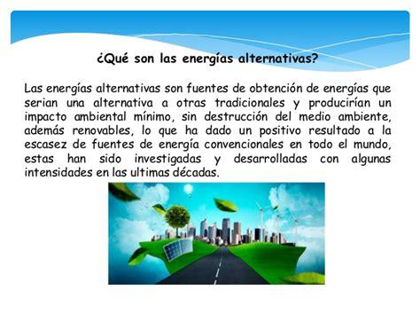 ¿Cuáles son las energías alternativas? ️ » Respuestas.tips