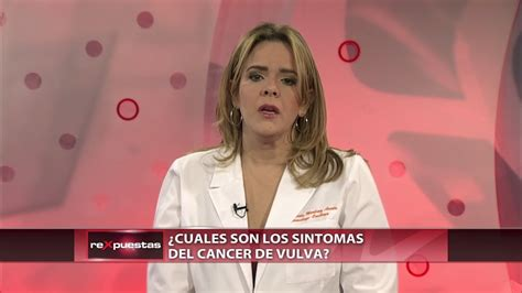¿Cuáles son los síntomas del cáncer de vulva?   YouTube
