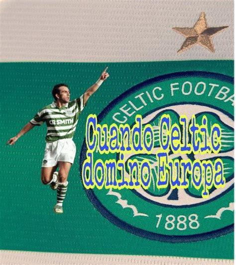 Cuando Celtic dominó europa | Fútbol Amino ️ Amino