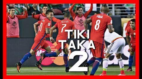 Cuando Chile Dio clases de fútbol  Especial Tiki   Taka ...
