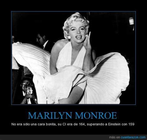 ¡Cuánta razón! / MARILYN MONROE