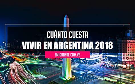 Cuánto cuesta vivir en Argentina 2018   Emigrante