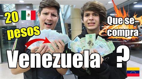 Cuantos son 20 pesos Mexicanos en Bolívares ¡SITUACIÓN ...