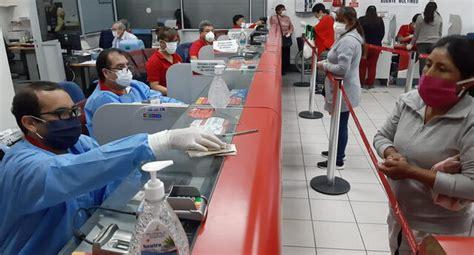 Cuarentena Perú: nuevo horario de atención bancos hoy ...