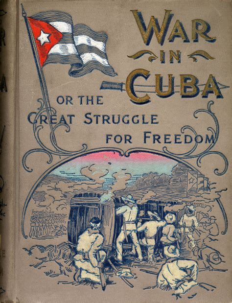 Cuban Independence during the Spanish American War