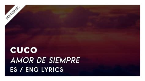CUCO   Amor de Siempre // Lyrics   Letra   YouTube