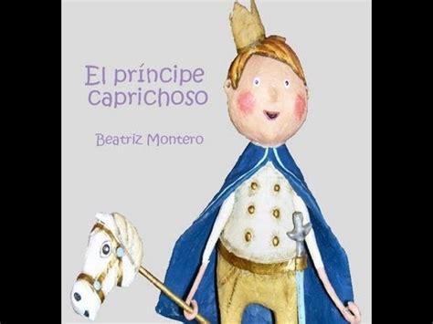 Cuentos infantiles   El príncipe caprichoso   cuento corto ...
