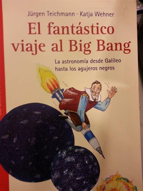 cuentos y más cuentos: EL FANTÁSTICO VIAJE AL BIG BANG, EL ...