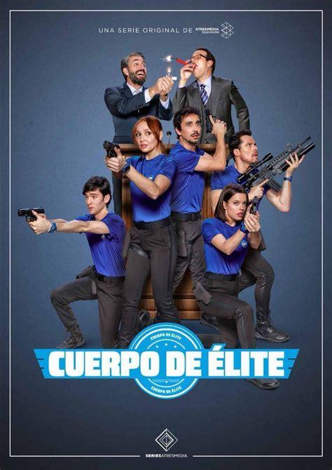 Cuerpo de élite  Serie de TV   2018    FilmAffinity