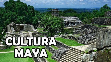 Cultura maya   Historia, arquitectura, aportes, escritura ...