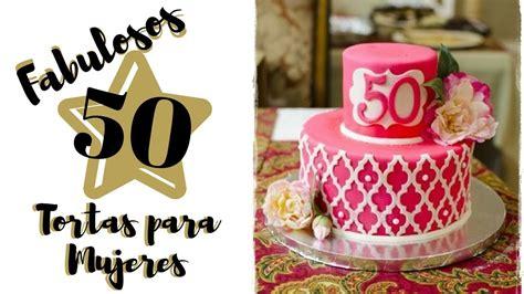 CUMPLEAÑOS FABULOSOS 50 TORTAS PARA MUJERES   YouTube