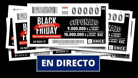 Cuponazo ONCE Black Friday: Sorteo especial de hoy viernes ...