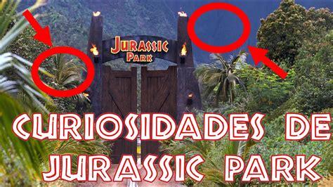 ¡CURIOSIDADES NUNCA ANTES VISTAS! JURASSIC PARK 1   YouTube