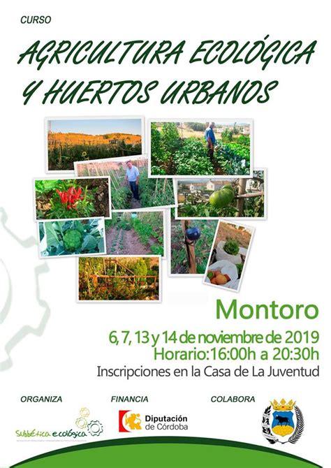Curso de agricultura ecológica y huertos urbanos ...