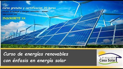 curso de energías renovables con énfasis en solar ...