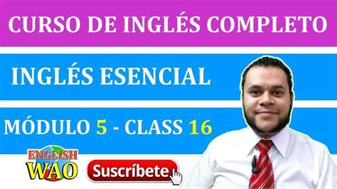 Curso De Inglés Completo | Profesor Orozco | Class 16 ...