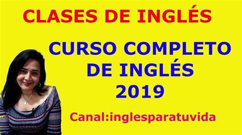 CURSO DE INGLÉS GRATIS 2019|APRENDE INGLÉS DESDE CERO ...