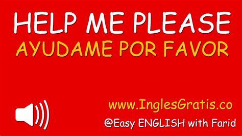 Curso De Ingles Gratis Completo | Ayudame por Favor en ...