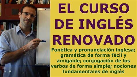 Curso de ingles gratis Completo c/ Pruebas de Ingles AMAZING