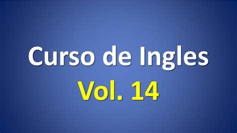 Curso de Ingles gratis completo vol 14   YouTube