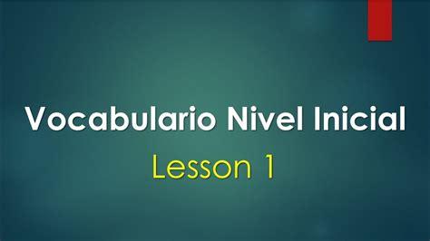 Curso de Ingles vocabulario con pronunciación lección 1 ...