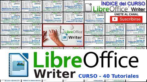 Curso de LibreOffice Writer   40 Tutoriales en español ...