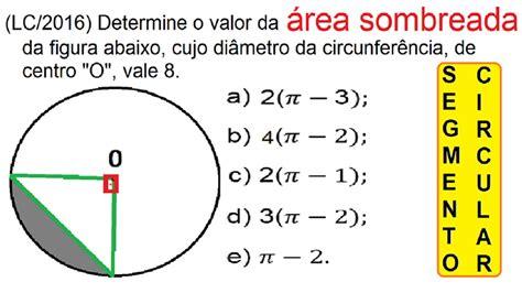 Curso de Matemática Cálculo da Área do segmento circular ...