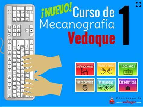 Curso de mecanografía 1   Vedoque Juegos Educativos